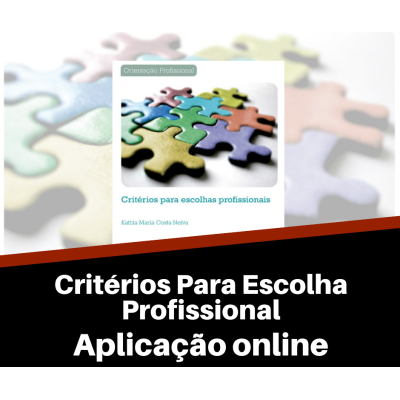 Critérios para Escolhas Profissionais - Aplicação Online