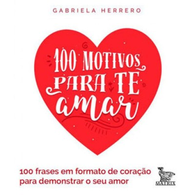 100 Motivos para te amar