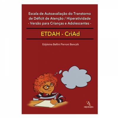 ETDAH - CriAd Escala de Autoavaliação do Transtorno de Déficit de Atenção / Hiperatividade - Versão para crianças e adolescentes-