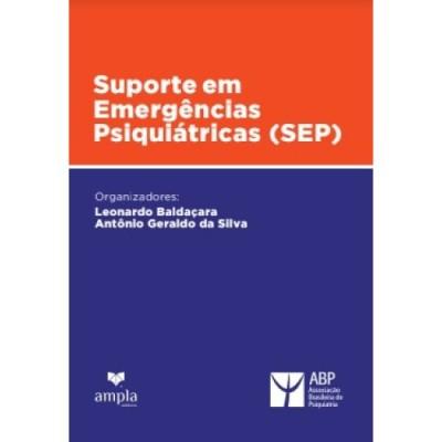 Suporte em Emergências Psiquiátricas (SEP)