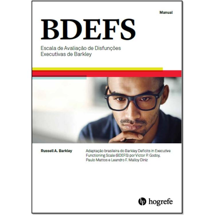 BDEFS - Escala de Avaliação de Disfunções Executivas de Barkley - Aplicação Online