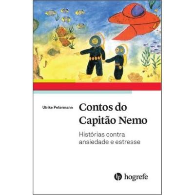 Contos do Capitão Nemo - Histórias Contra Ansiedade e Estressa