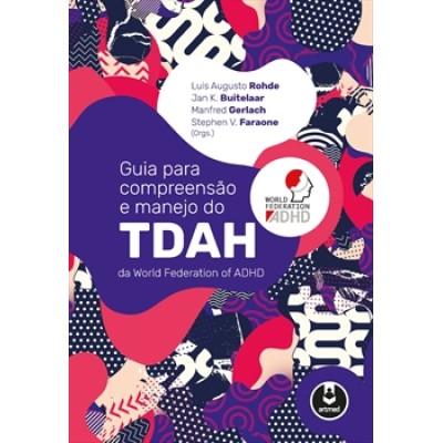 Guia para Compreensão e Manejo do TDAH da World Federation of ADHD