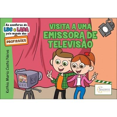 As aventuras de Luc e Lara pelo munda das profissões: Visita a uma emissora de televisão
