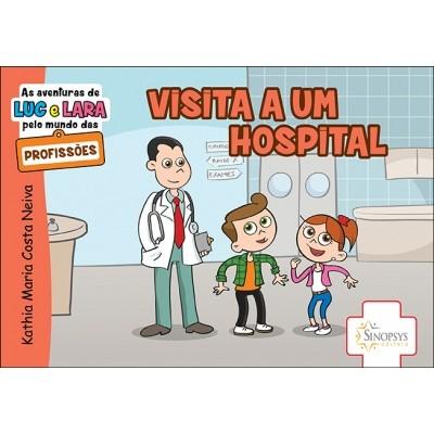 As aventuras de Luc e Lara pelo munda das profissões: Visita a um hospital