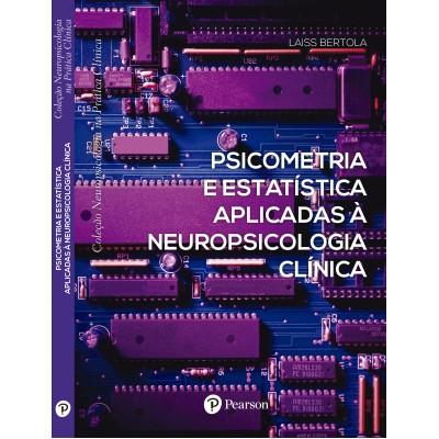 Psicometria e Estatística Aplicadas à Neuropsicologia Clínica
