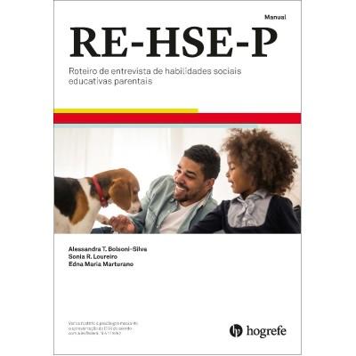 RE-HSE-P - Roteiro de Entrevista de Habilidades Sociais Educativas e Parentais - Kit