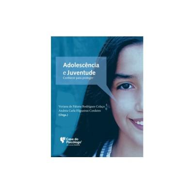 Adolescência e Juventude conhecer para proteger