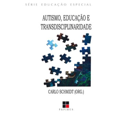 Autismo, educacao e transdiciplinaridade