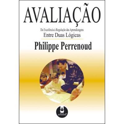 Avaliacao - Da excelencia a regulaçao das aprendiz