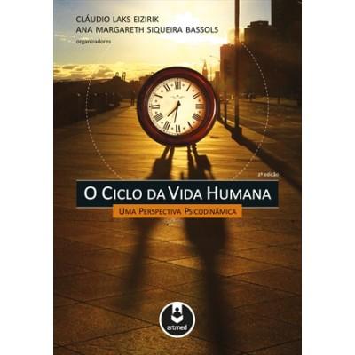 Ciclo da Vida Humana, O - 2ª Edição