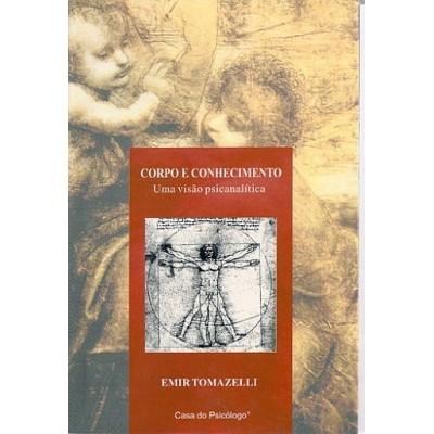 Corpo e conhecimento uma visao psicanalitica