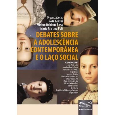 Debates sobre a adolescência contemporânea e o laç