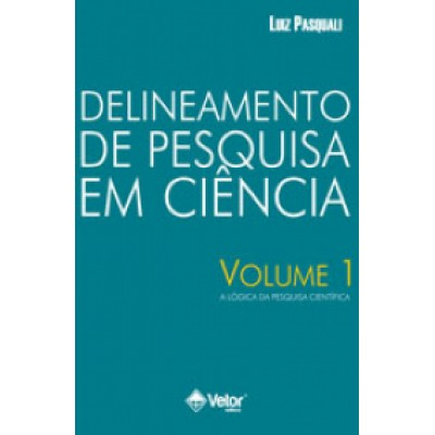 Delineamento de Pesquisa em Ciência  Volume 1
