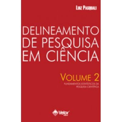 Delineamento de Pesquisa em Ciência - Volume 2