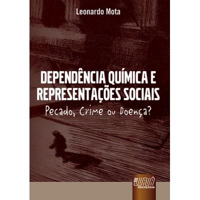 Dependencia quimica e representacoes sociais