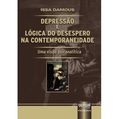 Depressao e logica do desespero na contemporaneida