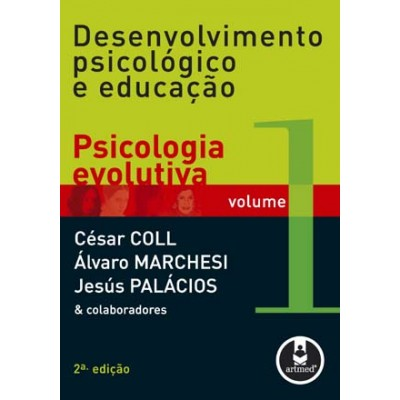 Desenvolvimento Psicológico e Educação - Volume 1