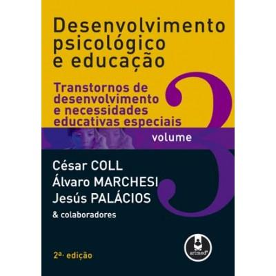Desenvolvimento Psicológico e Educação - Volume 3