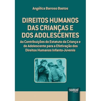Direitos humanos das criancas e dos adolescentes