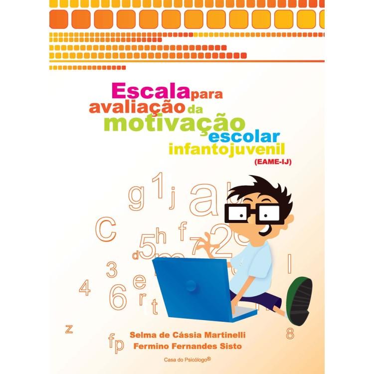 EAME-IJ - Escala para Avaliação da Motivação Escolar Infanto Juvenil- Kit