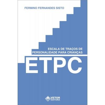 ETPC - Escala de Traços de Personalidade para Crianças - Kit