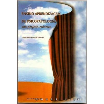 Ensino-aprendizagem de psicopatologia: um projeto coletivo