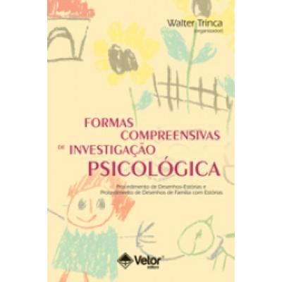 Formas Compreensivas de Investigacao Psicologica