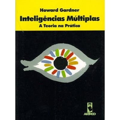 Inteligências Múltiplas - A Teoria na Prática