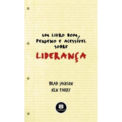 Livro Bom, Pequeno e Acessível sobre Liderança, Um