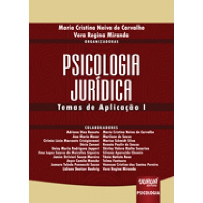Psicologia Jurídica - temas de aplicacao