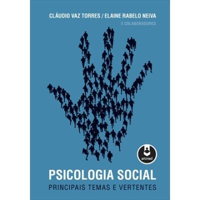 Psicologia Social - Principais Temas e Vertentes