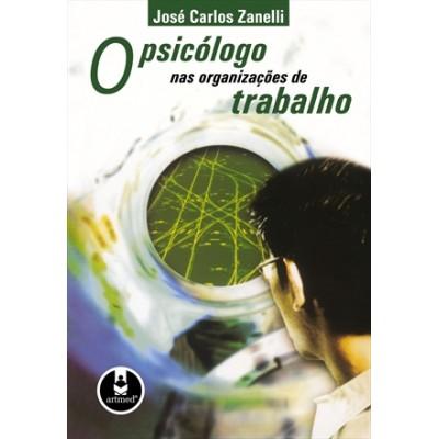 O Psicólogo nas Organizações de Trabalho