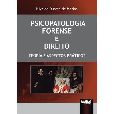 Psicopatologia Forense e direito