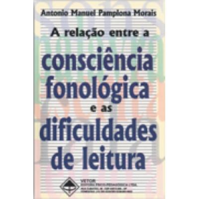 Relacao entre a consciencia fonologica e as , A