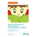 THCP - Teste de Habilidades e Conhecimento Pré Alfabetização - Kit
