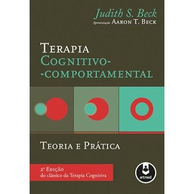 Terapia Cognitivo-Comportamental - l teoria e pratica 2ED.