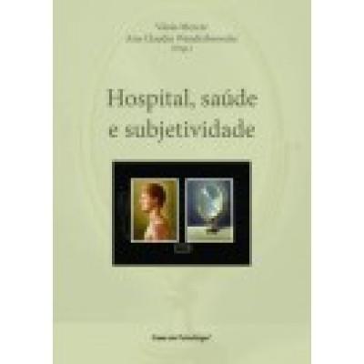 Hospital, saude e subjetividade