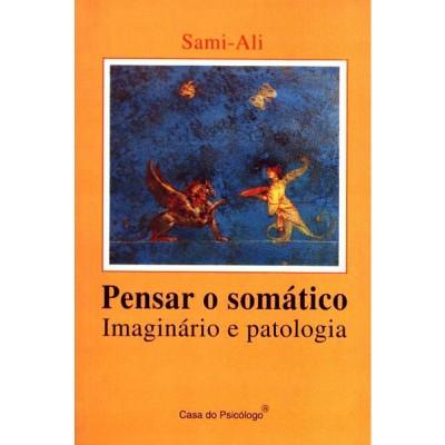 Pensar o somático: imaginário e patologia