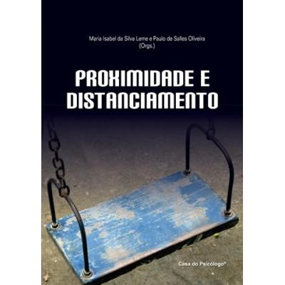 Proximidade e distanciamento: superando dicotomias