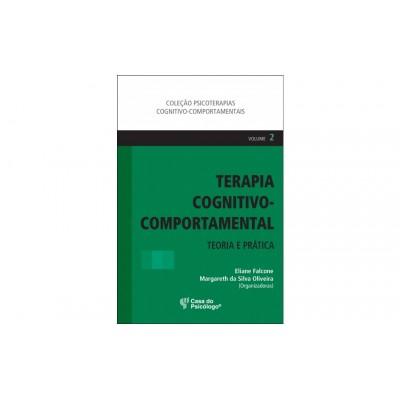 Terapia Cognitivo-Comportamental: Teoria e Prática