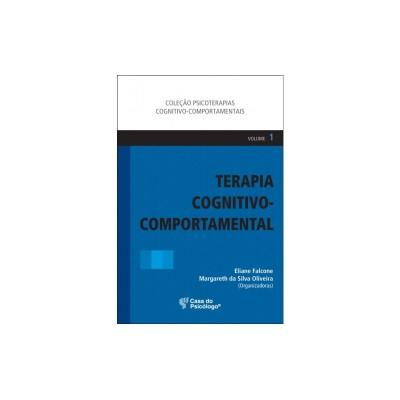 Terapia Cognitivo-Comportamental - Vol. 1