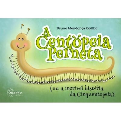 Centopeia Perneta, A (ou A Incrível Historia da Cinquentopeia)