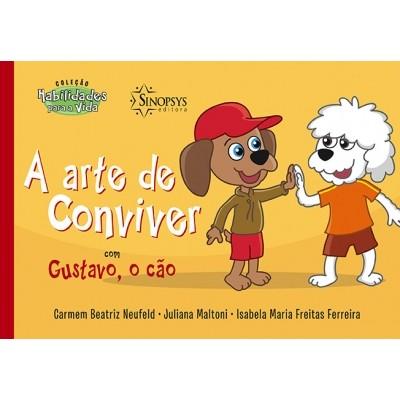 Arte de conviver com Gustavo, o Cão, A