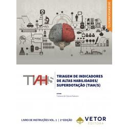 TIAH/S – Triagem de Indicadores de Altas Habilidades/ Superdotação