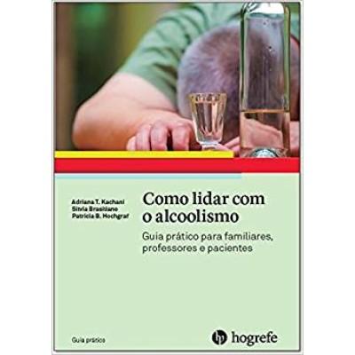 Como lidar com o Alcoolismo