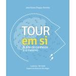 Tour Em Si: A arte de conhecer a si mesmo